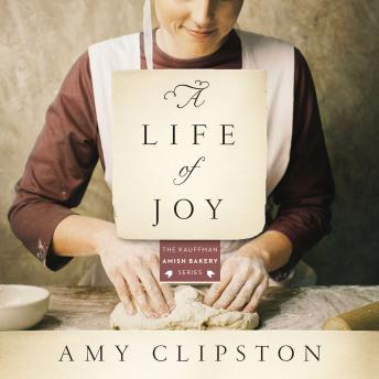 Life of Joy: A Novel, Devon Oday, Amy Clipston