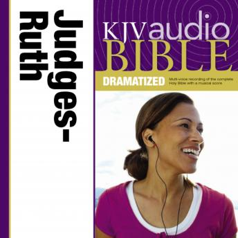 KJV, Audio Bible, Dramatized: Judges and Ruth, Audio Download, Zondervan Publishing