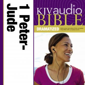 KJV Audio Bible, Dramatized: 1 and 2 Peter, 1, 2 and 3 John, and Jude, Zondervan Publishing