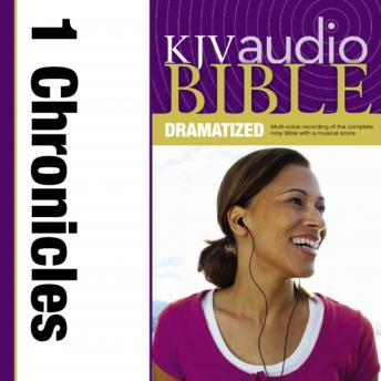 KJV, Audio Bible, Dramatized: 1 Chronicles, Audio Download, Zondervan Publishing