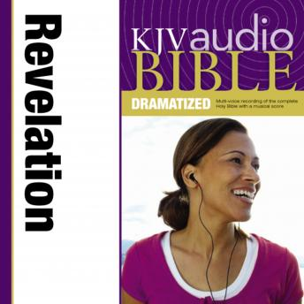 KJV Audio Bible, Dramatized: Revelation, Zondervan Publishing