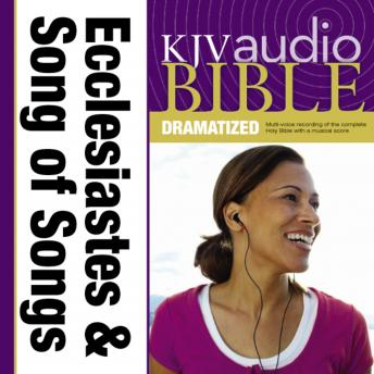 KJV, Audio Bible, Dramatized: Ecclesiastes and Song of Songs, Audio Download, Zondervan Publishing