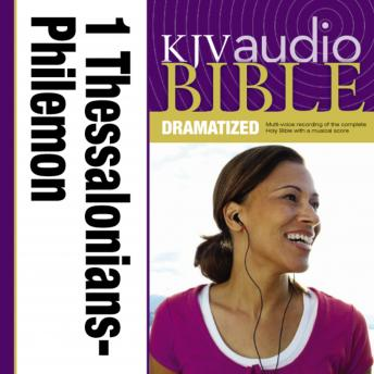 KJV, Audio Bible, Dramatized: 1 and 2 Thessalonians, 1 and 2 Timothy, Titus, and Philemon, Audio Download, Zondervan Publishing