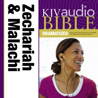 KJV, Audio Bible, Dramatized: Zechariah and Malachi, Audio Download, Zondervan Publishing