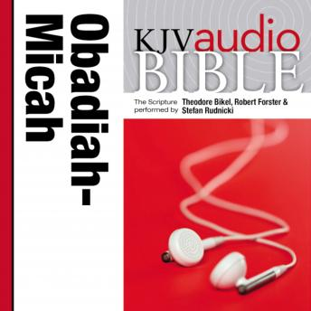 Pure Voice Audio Bible - King James Version, KJV: (24) Obadiah, Jonah, and Micah