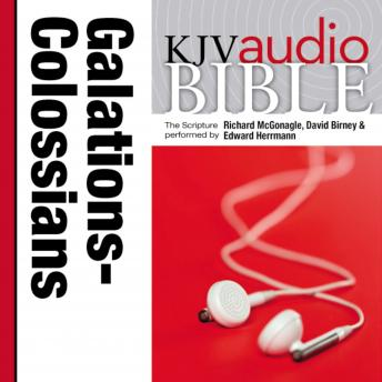 Pure Voice Audio Bible - King James Version, KJV: (34) Galatians, Ephesians, Philippians, and Colossians