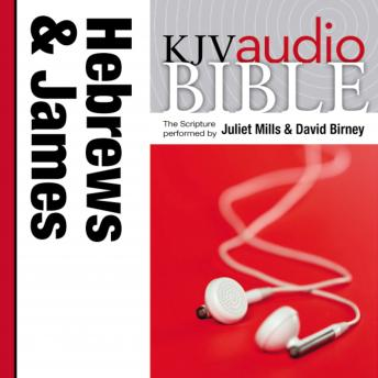 Pure Voice Audio Bible - King James Version, KJV: (36) Hebrews and James