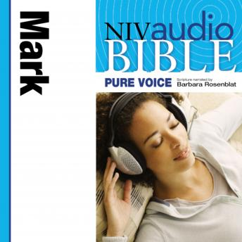 NIV, Audio Bible, Pure Voice: Mark, Audio Download (Narrated by Barbara Rosenblat), Zondervan Publishing