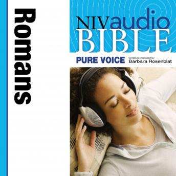 NIV, Audio Bible, Pure Voice: Romans, Audio Download (Narrated by Barbara Rosenblat), Zondervan Publishing
