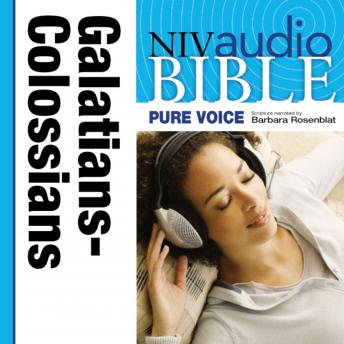NIV, Audio Bible, Pure Voice: Galatians, Ephesians, Philippians, and Colossians, Audio Download (Narrated by Barbara Rosenblat), Zondervan Publishing