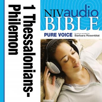Pure Voice Audio Bible - New International Version, NIV (Narrated by Barbara Rosenblat): (09) 1 and 2 Thessalonians, 1 and 2 Timothy, Titus, and Philemon sample.