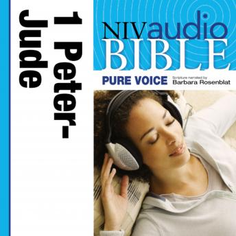 NIV, Audio Bible, Pure Voice: 1 and 2 Peter; 1, 2 and 3 John; and Jude, Audio Download (Narrated by Barbara Rosenblat), Zondervan Publishing