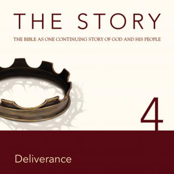 NIV, The Story: Chapter 4 - Deliverance, Audio Download, Zondervan