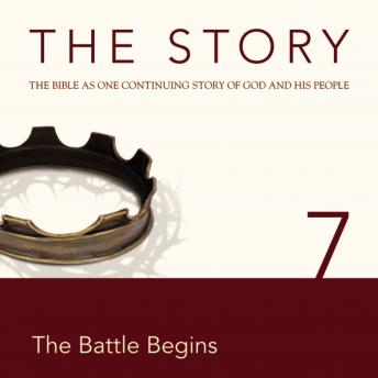 Story, NIV: Chapter 7 - The Battle Begins, Zondervan Publishing