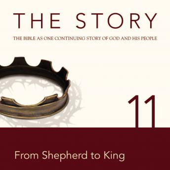 NIV, The Story: Chapter 11 - From Shepherd to King, Audio Download, Zondervan