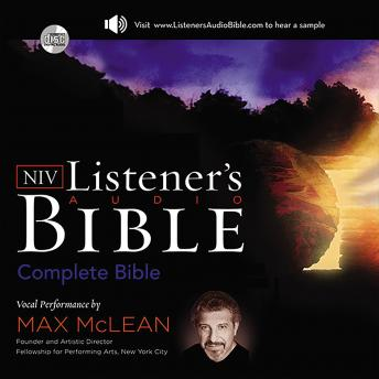 Download Listener's Audio Bible - New International Version, NIV: Complete Bible: Vocal Performance by Max McLean by Zondervan