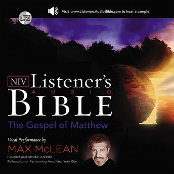 Zondervan Listener's Audio Bible - New International Version, NIV: (01) Matthew: Vocal Performance by Max McLean
