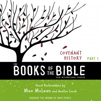 NIV, The Books of the Bible: Covenant History, Audio Download: Discover the Origins of God's People, Biblica