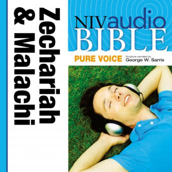 Pure Voice Audio Bible - New International Version, NIV (Narrated by George W. Sarris): (28) Zechariah and Malachi