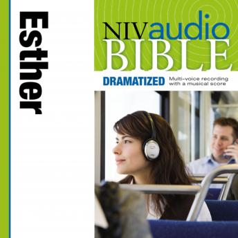 NIV Audio Bible, Dramatized: Esther, Zondervan Publishing