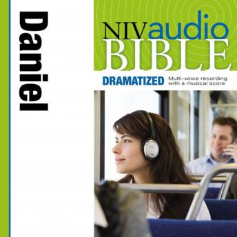 NIV, Audio Bible, Dramatized: Daniel, Audio Download, Zondervan