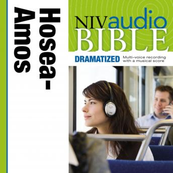 NIV, Audio Bible, Dramatized: Hosea, Joel, and Amos, Audio Download, Zondervan