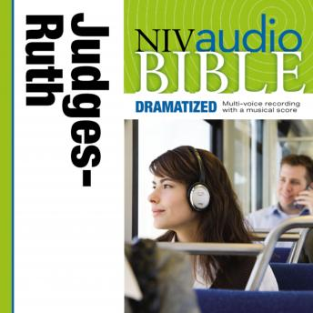 NIV Audio Bible, Dramatized: Judges and Ruth, Zondervan Publishing