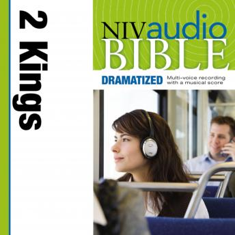 Dramatized Audio Bible - New International Version, NIV: (11) 2 Kings, Zondervan