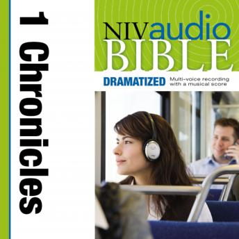 NIV, Audio Bible, Dramatized: 1 Chronicles, Audio Download, Zondervan