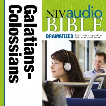 NIV, Audio Bible, Dramatized: Galatians, Ephesians, Philippians, and Colossians, Audio Download, Zondervan