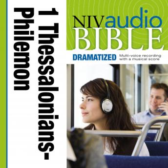 NIV Audio Bible, Dramatized: 1 and 2 Thessalonians, 1 and 2 Timothy, Titus, and Philemon, Zondervan Publishing
