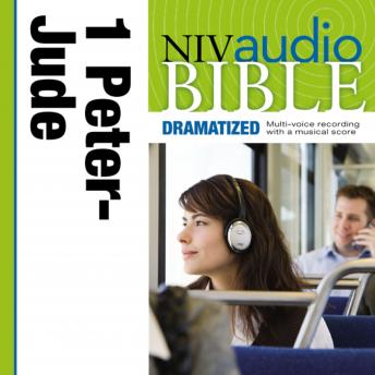 NIV Audio Bible, Dramatized: 1 and 2 Peter, 1, 2 and 3 John, and Jude, Zondervan Publishing