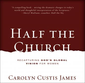 Half the Church, Carolyn Custis James