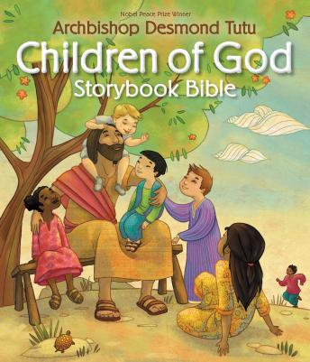 Children of God Storybook Bible, Archbishop Desmond Tutu