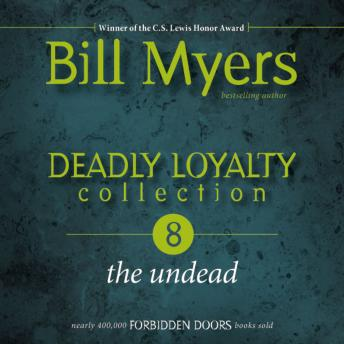 Deadly Loyalty Collection: The Undead