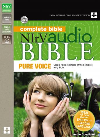 Pure Voice Audio Bible - New International Reader's Version, NIrV: Complete Bible: Single-voice recording of the Holy Bible