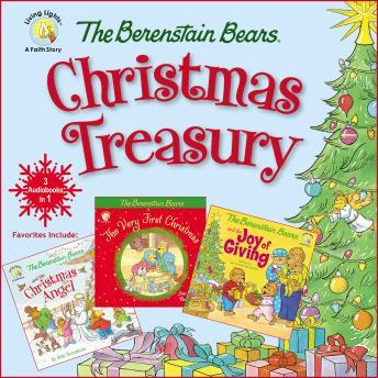 The Berenstain Bears Christmas Treasury: Favorites Include: The Berenstain Bears Very First Christma