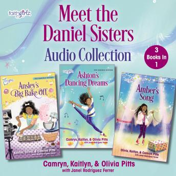 Meet the Daniels Sisters Audio Collection: 3 Books in 1