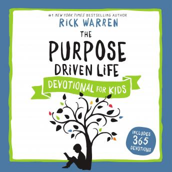Download Purpose Driven Life Devotional for Kids by Rick Warren