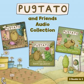 Pugtato and Friends Audio Collection: 3 Books in 1