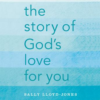 Story of God's Love for You, Sally Lloyd-Jones