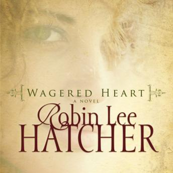 Download Wagered Heart by Robin Lee Hatcher