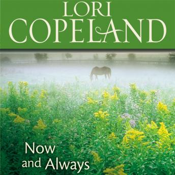 Now and Always, Lori Copeland, Laural Merlington