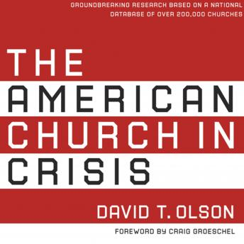 American Church in Crisis, David T. Olson