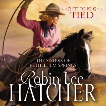 Fit to Be Tied, Robin Lee Hatcher