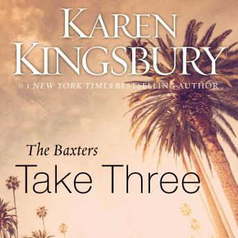 Baxters Take Three, Karen Kingsbury