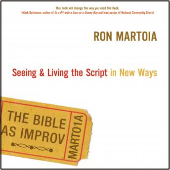Bible as Improv, Eric Turner, Ron Martoia
