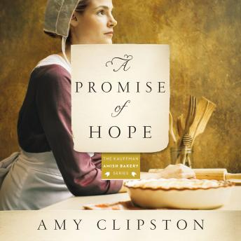 Promise of Hope, Devon Oday, Amy Clipston