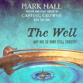 Well: Why Are So Many Still Thirsty?, Mark Hall, Tim Luke