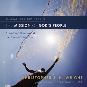 Mission of God's People, Christopher J. H. Wright